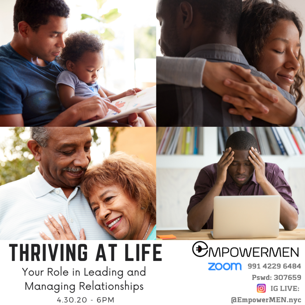 Thriving At Life | EmpowerMEN Series Zoom Meeting