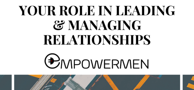 Your Role In Leading and Managing Relationships